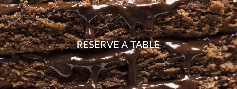 RESERVE A TABLE